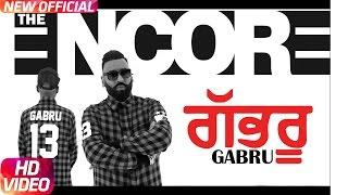 Gabru (Full song) | The Encore | Ashok Gill | Latest Punjabi Song 2017 | Speed Records