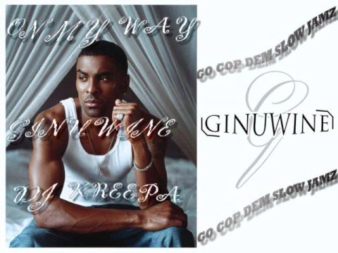 Ginuwine - On My Way