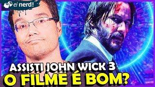 JOHN WICK 3 PARABELLUM - O QUE ACHEI DO FILME (SEM SPOILERS)