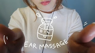 ASMR Oil Ear Massage with Personal Attention (No Talking)🌙
