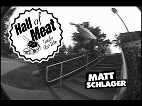 Hall Of Meat: Matt Schlager