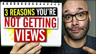 Get More Views On YouTube By Avoiding These 3 Mistakes