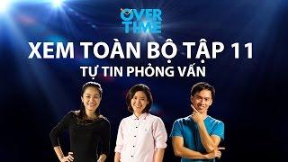 Overtime tập 11