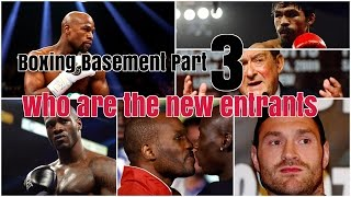 Boxing Basement :  We choose our 5 new entrants