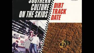 Watch Southern Culture On The Skids Firefly video