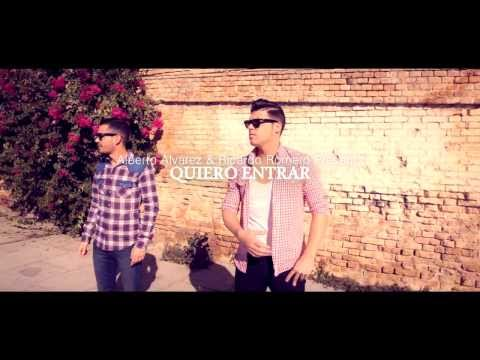 Alberto Álvarez & Ricardo Romero - Quiero entrar (Official Video)