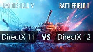 DirectX11 vs DirectX12 Test in Battlefield 5 & 1