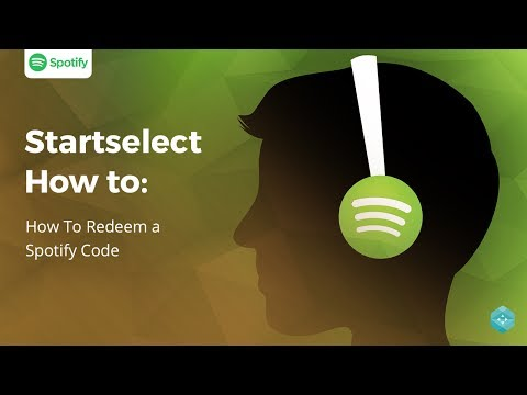 Startselect How To | Redeem a Spotify Gift Card