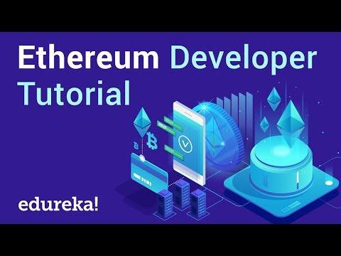 Ethereum Developer Tutorial | Ethereum Developer Training | Ethereum Explained | Edureka