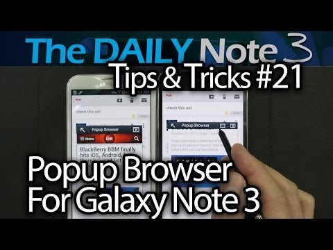 Samsung Galaxy Note 3 Tips & Tricks Episode 21: Popup Browser for Galaxy Note 3