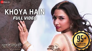 Khoya Hain Full Video Baahubali The Beginning Prabhas Tamannaah