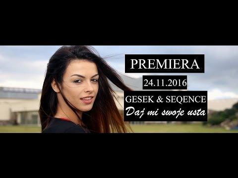 GESEK  - Daj Mi Swoje Usta (Official Trailer)