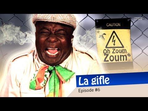 Oh Zoum Zoum – La gifle