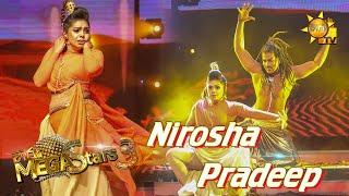 Nirosha Thalagala with Pradeep Mega Stars 3 | FINAL 11 | 2021-08-01