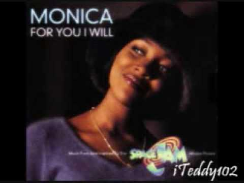 Monica - For You I Will [MP3/Download Link] + Full Lyrics