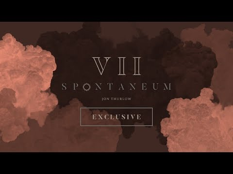 Spontaneum Session 7 EXCLUSIVE  |  Jon Thurlow  |  Forerunner Music