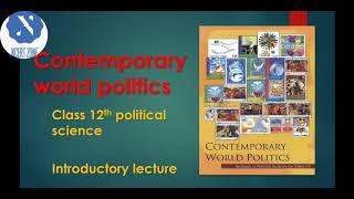 Contemporary world politics | political science | class 12th | NCERT zone