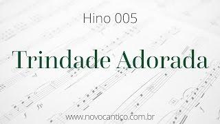 Hino 005 · Trindade Adorada