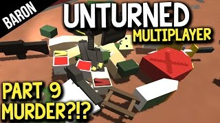 Unturned Multiplayer PvP Murder!?! Part 9 w/ Dlive and Wade!