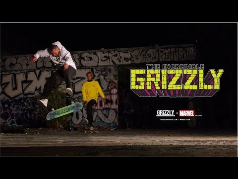Grizzly Griptape x Marvel V.2 Commercial - The Incredible Grizzly
