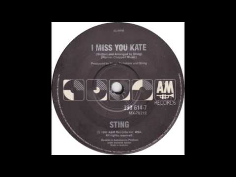 Sting - I Miss You Kate