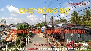 Tham quan chợ U Minh Thượng ( chợ Công Sự  ) và Trung tâm U Minh Thượng  | Vietnam market