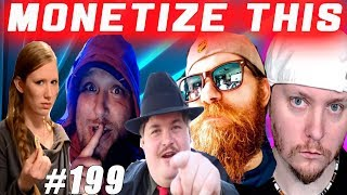 MONETIZE THIS #199 - Tonight ALL HELL Breaks Loose !