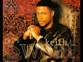 Whatever You Want - Keith Sweat