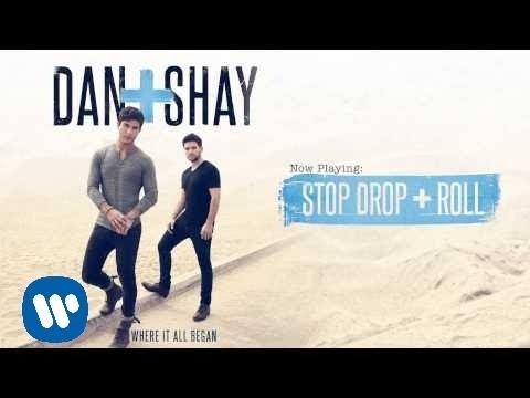 Dan + Shay - Stop Drop + Roll (Official Audio)