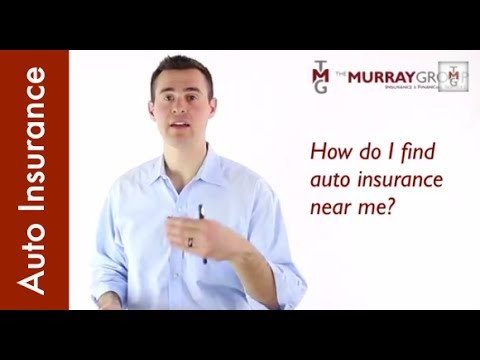 How Do I Find Auto Insurance Near Me?