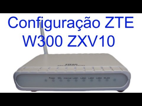 Como configurar modem wireless ZTE ZXV10 W300 ADSL passo a passo PPOE NET VIRTUA OI GVT