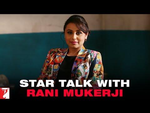 Star Talk With Rani Mukerji - Mardaani