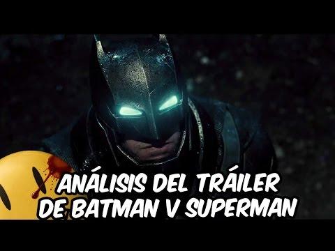Análisis del Tráiler de Batman vs Superman | Batman v Superman: Dawn of Justice