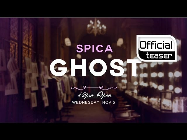 [Teaser] SPICA(스피카) _ GHOST(고스트)