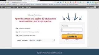 Como hacer una pagina de captura (landing page) en minutos para tu Negocio por Internet Luis Ornelas