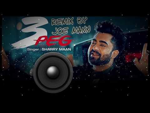 Sharry Mann - 3 Peg Remix