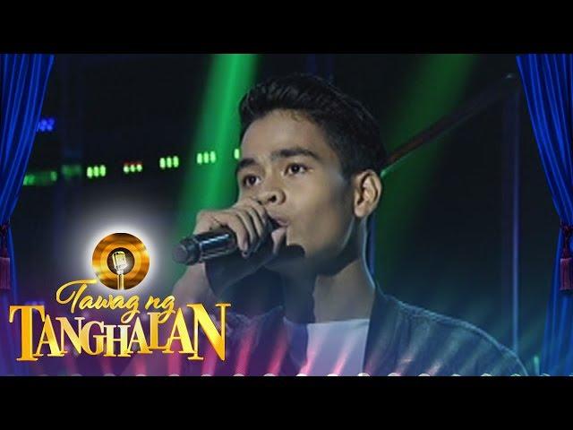 Tawag ng Tanghalan: John Patrick Cansanay | Your Love