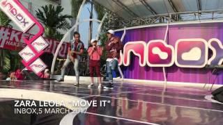 Zara Leola MOVE IT  At INBOX ,5 March 2017
