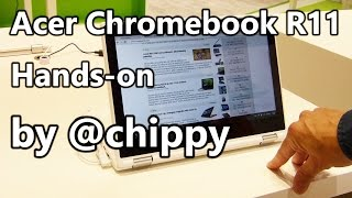 Acer Chromebook R11 touch-convertible hands-on