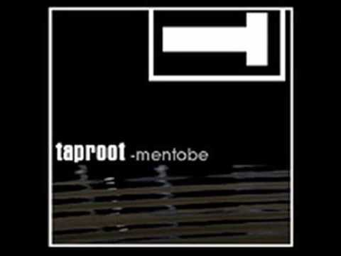Taproot - Men2b