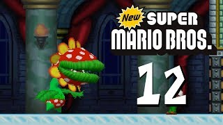 Let's Play New Super Mario Bros. (100%) Part 12 Mutant-Tyranha Returns!