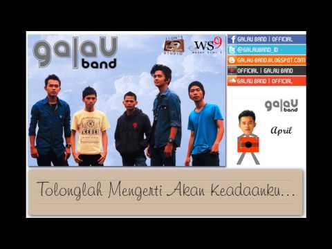 Galau Band - Tolong Mengerti (Official Lyrics Video)