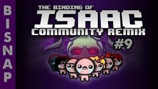 Bisnap Plays Isaac Community Remix - Part 9