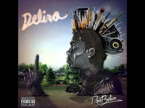 Deliro - Reis Belico [Disco Completo]