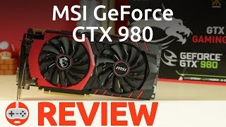 MSI GeForce GTX 980 Gaming 4G Graphics Card Review - Gaming Till Disconnected