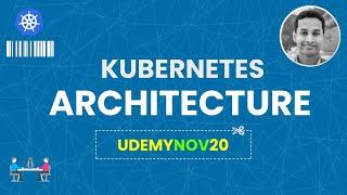 Kubernetes Architecture made easy | Kubernetes Made Easy | Kubernetes Tutorial | Coupon: UDEMYK8