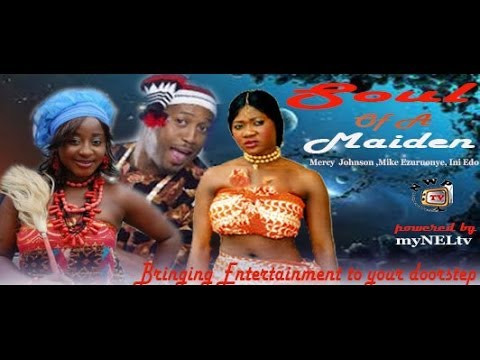 Watch soul of a maiden 1  -   Nigeria Nollywood movie