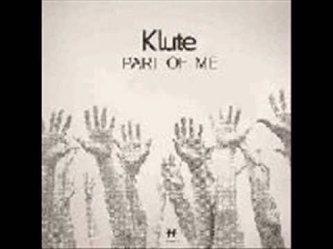 Klute. 'Part of me'