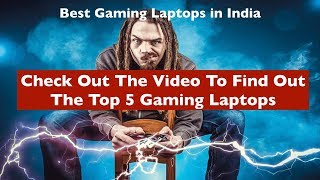 Best Gaming Laptops in India - Top 5 Laptops Under 1 Lakh