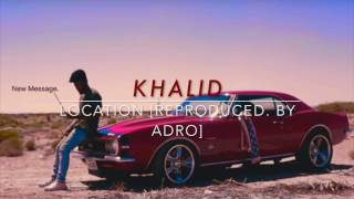 Download Lagu Khalid - Location (Instrumental) Gratis STAFABAND